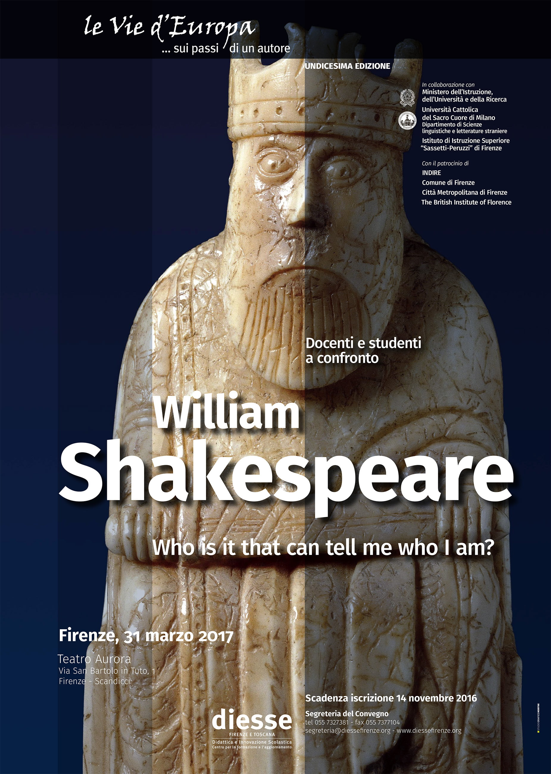 "XI Edizione Le Vie d'Europa - William Shakespeare - ""Who is it that can tell me who I am?"""