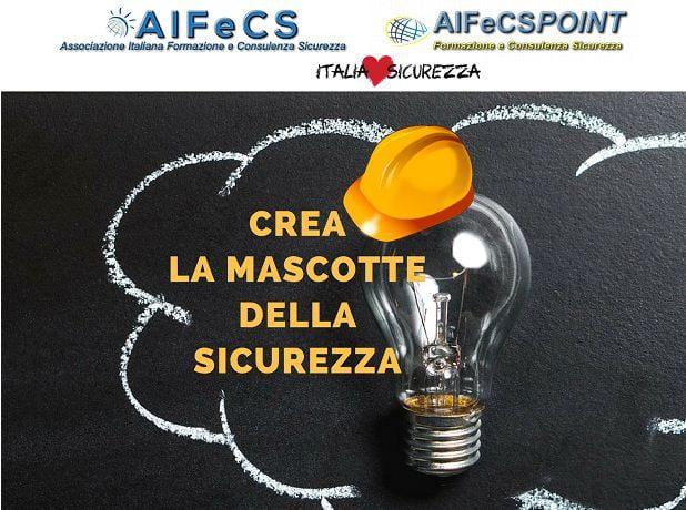 Concorso: Crea la Mascotte della Sicurezza di AIFeCS